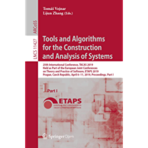 Tools and Algorithms for the Construction and Analysis of Systems: 25th International Conference, TACAS 2019, Held as…