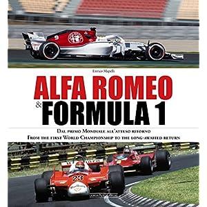 Alfa-Romeo-Formula-1-Dal-Primo-Mondiale-Allatteso-Ritorno-From-the-First-World-Championship-to-the-Long-Awaited-Return