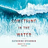 #3: Something in the Water