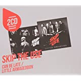 Coffret 2cd : Can Be Late / Little Armageddon