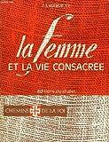 img - for La femme et la vie consacr e. book / textbook / text book
