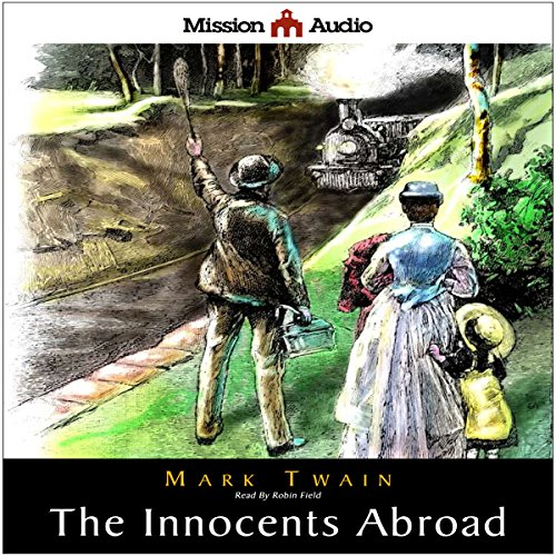 The Innocents Abroad by Mission Audio (Image #1)
