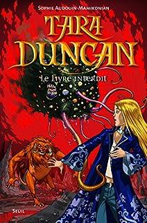Tara Duncan : [2] : Le livre interdit