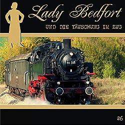 Die Täuschung im Zug (Lady Bedfort 26)