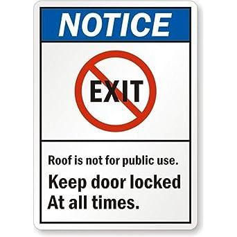 Amazon.com: Aviso: el techo no es para uso público. Mantenga ...
