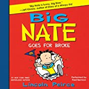 Big Nate Goes for Broke | Lincoln Peirce