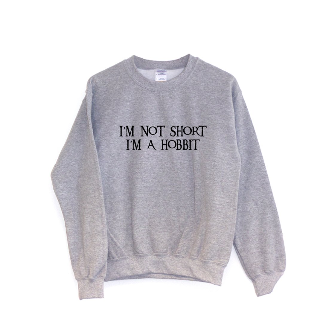 I/'m Not Short I/'m a HobbitHoodie Lord of the Rings Clothing Gift Funny