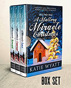 Mallory's Miracle Christmas Box Set: (Three Wise Men Inspirational Pioneer Christmas Romance Box Set Series Book 1)
