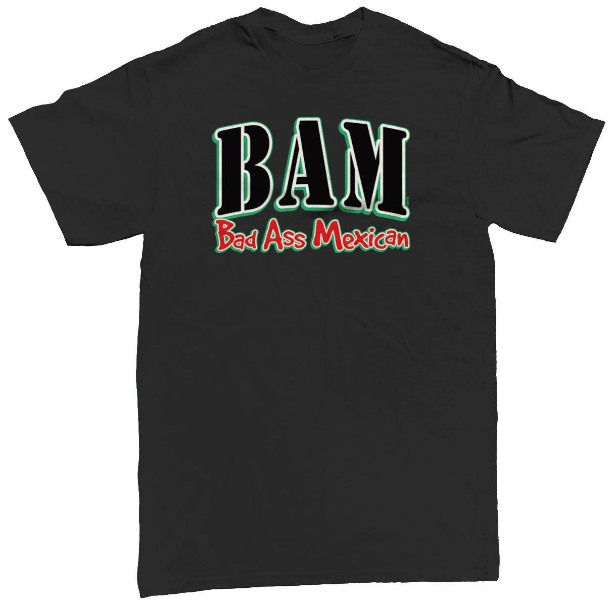 Bad Ass Mexican S T Shirt Apparel