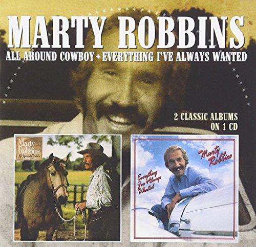 マーティ・ロビンス / ALL AROUND COWBOY/EVERYTHING I'VE ALWAYS WANTED