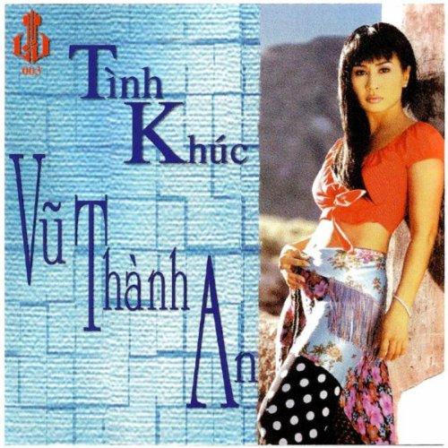 Tinh Khuc Vu Thanh An