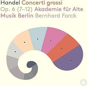Concerti Grossi 6 (7-12)