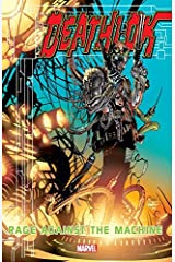 Deathlok: Rage Against The Machine (Deathlok (1999-2000)) Kindle Edition