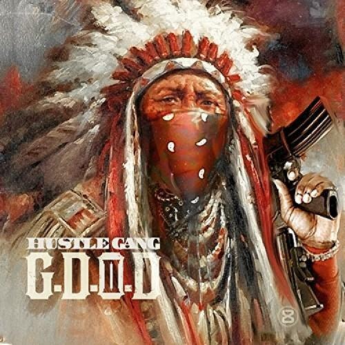 Hustle Gang Presents: G.D.O.D. 2 [Explicit]