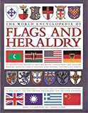 img - for The World Encyclopedia of Flags and Heraldry book / textbook / text book