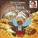 Michel Galabru raconte Ali Baba et les 40 voleurs |  auteur inconnu