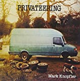 Mark Knopfler: Privateering (Audio CD)