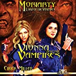 Vionna and the Vampires: Moriarty, Lord of the Vampires, Book 1 | Chuck Miller