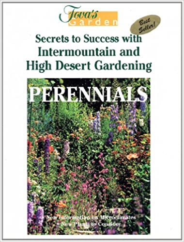 Perennials Secrets To Success With Intermountain And High Desert