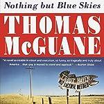 Nothing but Blue Skies | Thomas McGuane