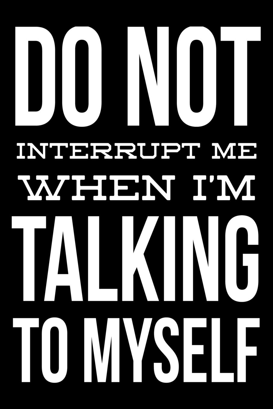 Image result for i interrupt myself