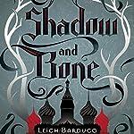 Shadow and Bone | Leigh Bardugo