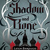 Shadow and Bone | Leigh Bardugo