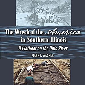 The Wreck of the America in Southern Illinois Audiobook