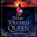 The Star-Touched Queen Audiobook by Roshani Chokshi Narrated by Priya Ayyar