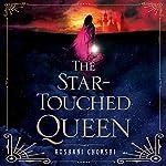 The Star-Touched Queen | Roshani Chokshi