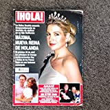 Hola! magazine - February 6, 2013, Queen Maxima of The Netherlands
