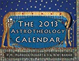 The 2013 Astrotheology Calendar, D. M. Murdock and Acharya S, 0979963176