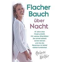 Flacher Bauch über Nacht: 57 Jahre altes Model enthüllt: Mit welchen Blitz-Diäten Sie schnell schlank werden können und wie das Abnehmen im Schlaf wirklich funktioniert