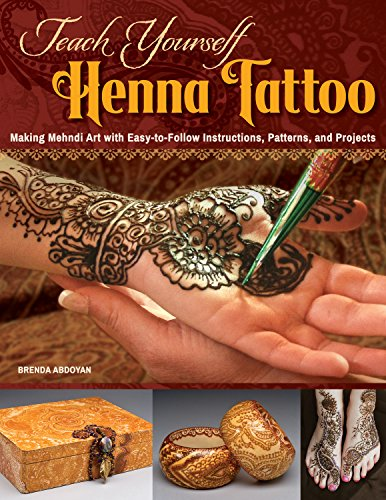 Teach Yourself Henna Tattoo: Making Mehndi Art with Easy-to-Follow Instructions, Patterns, and Projects (Design Originals) Beginner-Friendly Directions with Dozens of Designs & Templates [BOOK ONLY] from Design Originals
