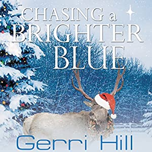 Chasing a Brighter Blue Audiobook