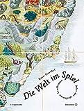 Die Welt im Spiel - Limitierte Sonderedition - Atlas der spielbaren Landkarten