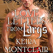 Love Letters From Largs: Clan Grant, Book 3 | Keira Montclair