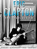 Eric Clapton - The 1960s Review