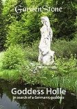 Goddess Holle, Gardenstone, 3842373910