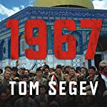 1967: Israel, the War, and the Year That Transformed the Middle East   Tom Segev