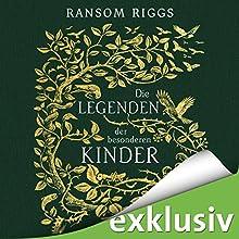 Die Legenden der besonderen Kinder Hörbuch von Ransoms Riggs Gesprochen von: Simon Jäger