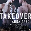 Takeover Audiobook by Anna Zabo Narrated by Iggy Toma