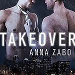 Takeover | Anna Zabo
