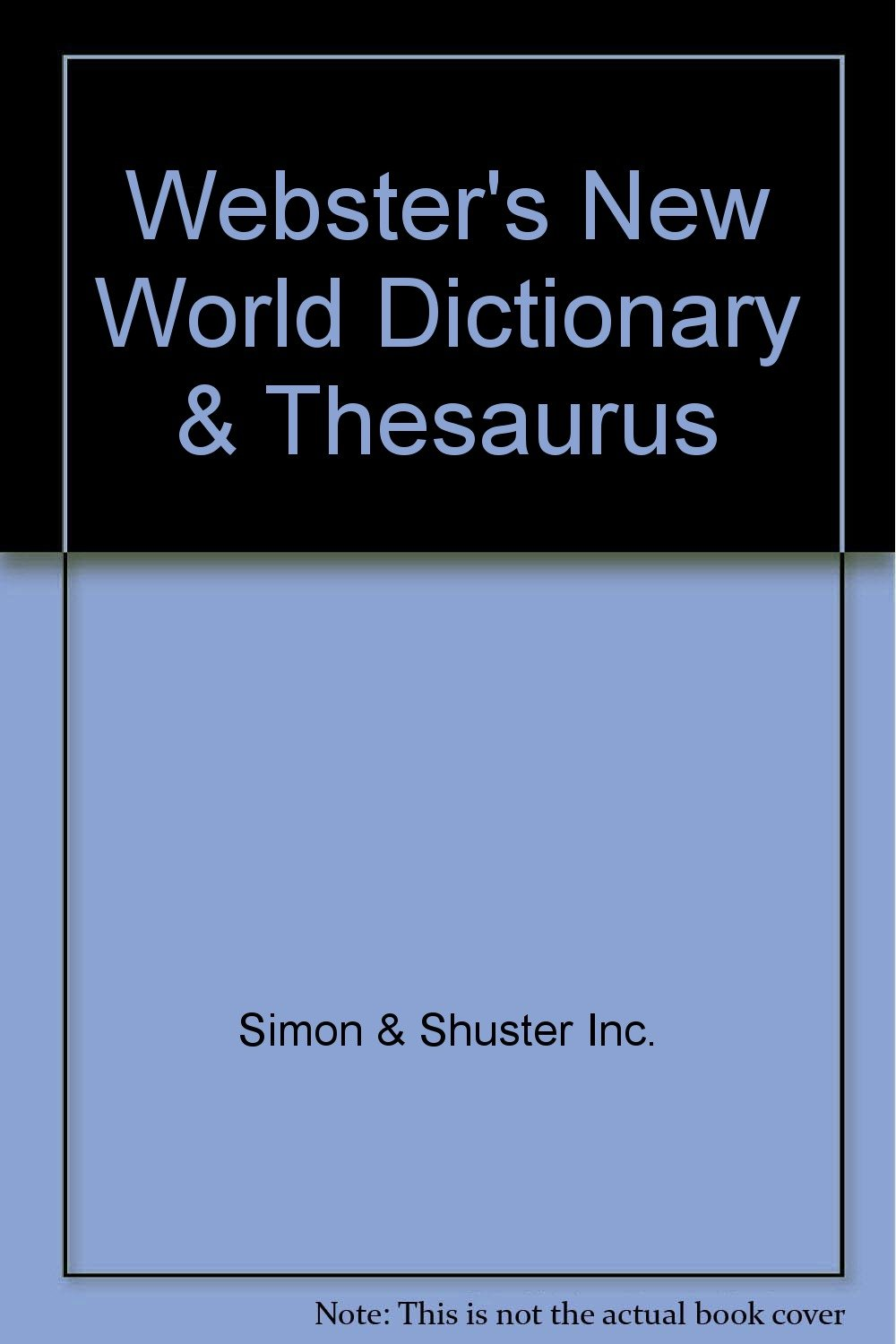 Webster's New World Dictionary & Thesaurus: Simon & Shuster