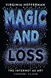 Book cover image for Magic and Loss: The Internet as Art