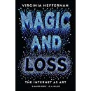 Magic and Loss: The Internet as Art