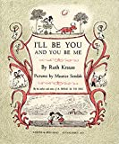 img - for I'll Be You and You Be Me book / textbook / text book
