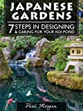 Japanese Gardens: 7 Steps In Designing & Caring For Your Koi Pond