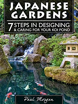 Japanese gardens 7 steps in designing for Garden pond amazon