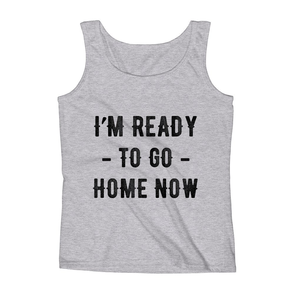 Mad Over Shirts Im Ready to Go Home Now Unisex Premium Tank Top